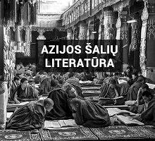 Laida apie knygas: Azijos šalių literatūra Lietuvoje – nuo O.Pamuko ir H.Murakami iki persų poezijos ar kinų pasakų