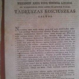 Lietuvos Vyriausiosios tautos tarybos 1794 m. gegužės 15 d. aplinkraštis dėl Tado Kosciuškos 1794 m. gegužės 2 d. universalo. Vienas iš ankstyviausių politinio pobūdžio tekstų lietuvių kalba. Parodos fragmentas2
