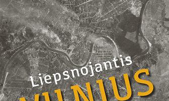 Knygoje – liepsnojantis Vilnius liudininkų akimis