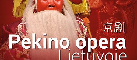 Pekino opera sugrįžta į Lietuvą Kinų kultūros savaitės renginiuose