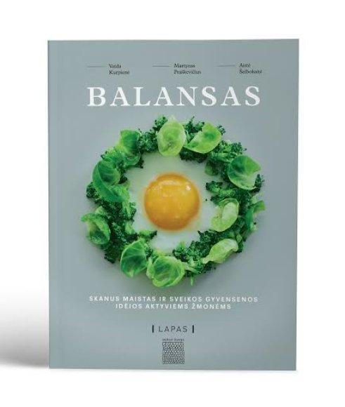 """""""Balansas: Skanus maistas ir sveikos gyvensenos idėjos aktyviems žmonėms"""""""